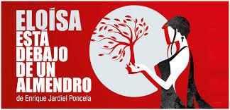 ELOÍSA ESTÁ DEBAJO DE UN ALMENDRO de Jardiel Poncela