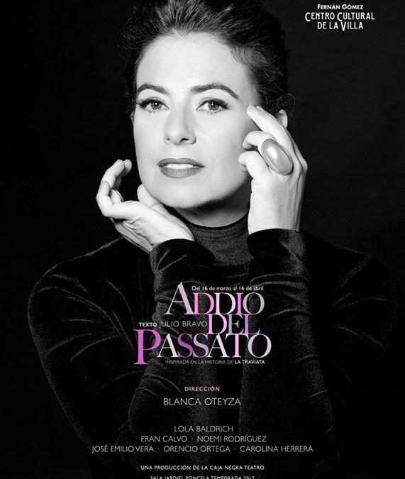 ADDIO DEL PASSATO, Teatro Fernán Gómez