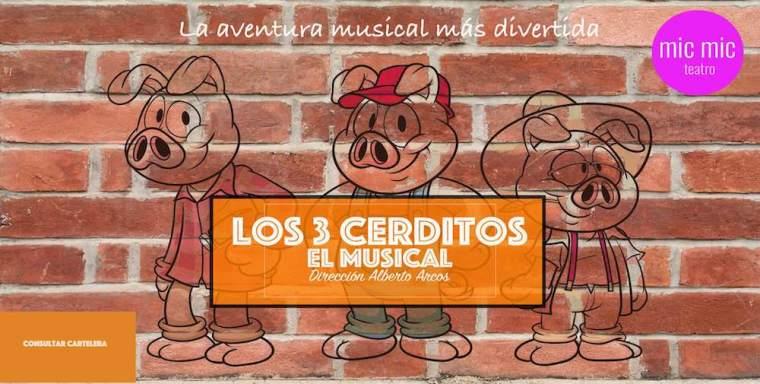 """""""Los tres cerditos"""" (el musical)"""