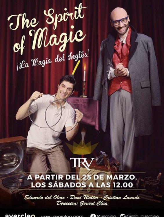 THE SPIRIT OF MAGIC en el Teatro Reina Victoria