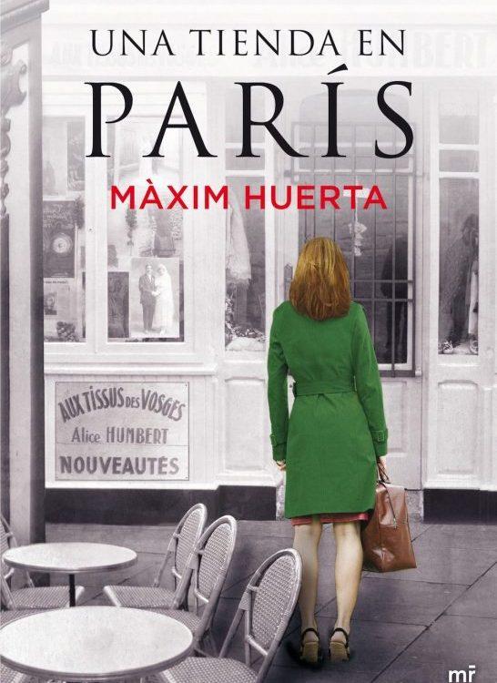 UNA TIENDA EN PARÍS, de Maxím Huerta, en la Sala Azarte