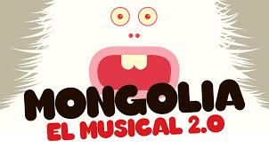 MONGOLIA, EL MUSICAL 2.0. en los Teatros Luchana