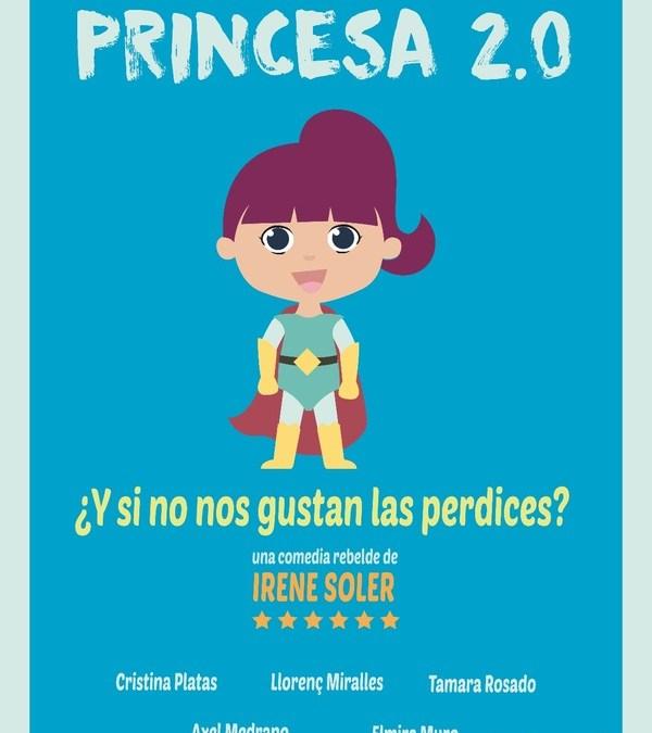 PRINCESA 2.0 de Irene Soler