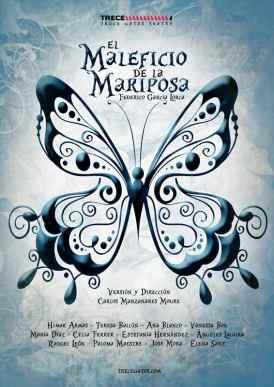 EL MALEFICIO DE LA MARIPOSA en Teatro Arlequín Gran Vía