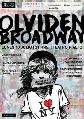 OLVIDEN BROADWAY. VERSIONES Y PERVERSIONES en el Teatro Rialto