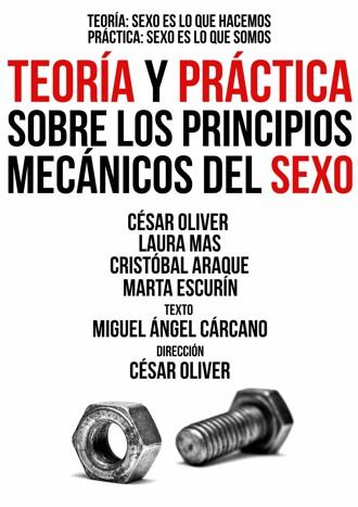 TEORÍA Y PRÁCTICA SOBRE LOS PRINCIPIOS MECÁNICOS DEL SEXO en el Pequeño Teatro Gran Vía