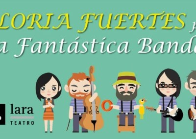 Gloria Fuertes por La Fantástica Banda