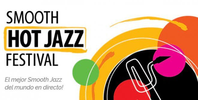 SMOOTH HOT JAZZ FESTIVAL