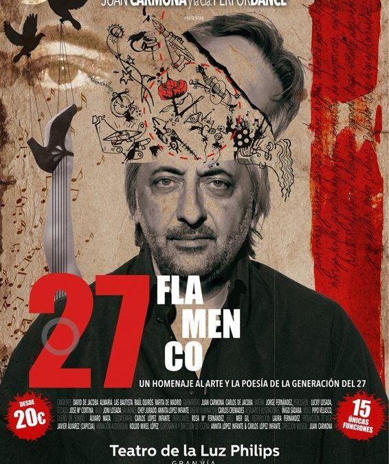 27 FLAMENCO en el Teatro de la Luz Philips