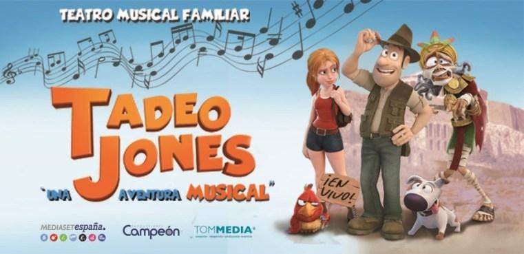 TADEO JONES una aventura musical, en el Teatro Calderón