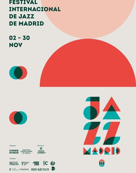 FESTIVAL JAZZMADRID 2017 – Festival Internacional Jazz de Madrid