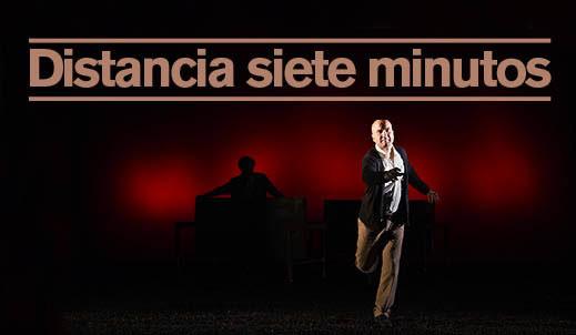 DISTANCIA SIETE MINUTOS en Teatro del Barrio