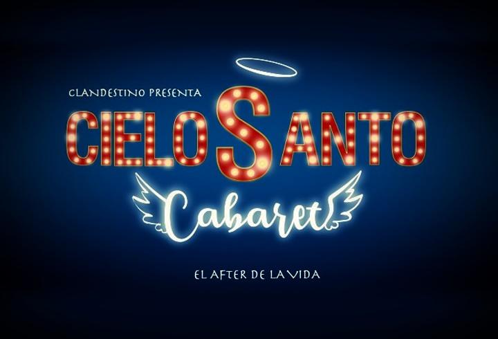 CIELO SANTO CABARET en el Gran Teatro Príncipe Pío