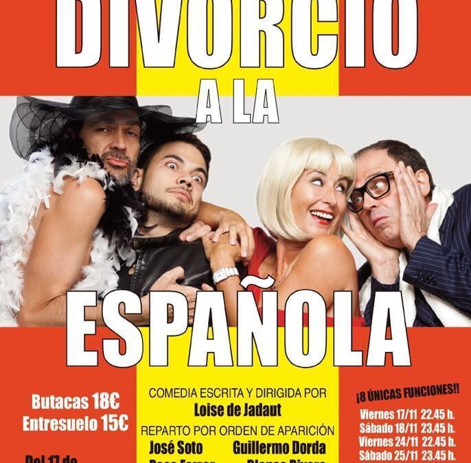 DIVORCIO A LA ESPAÑOLA en el Teatro Príncipe Gran Vía