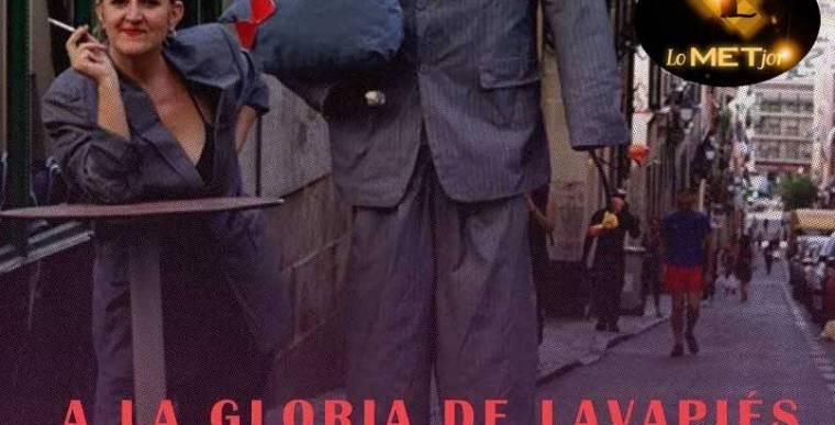 A LA GLORIA DE LAVAPIÉS