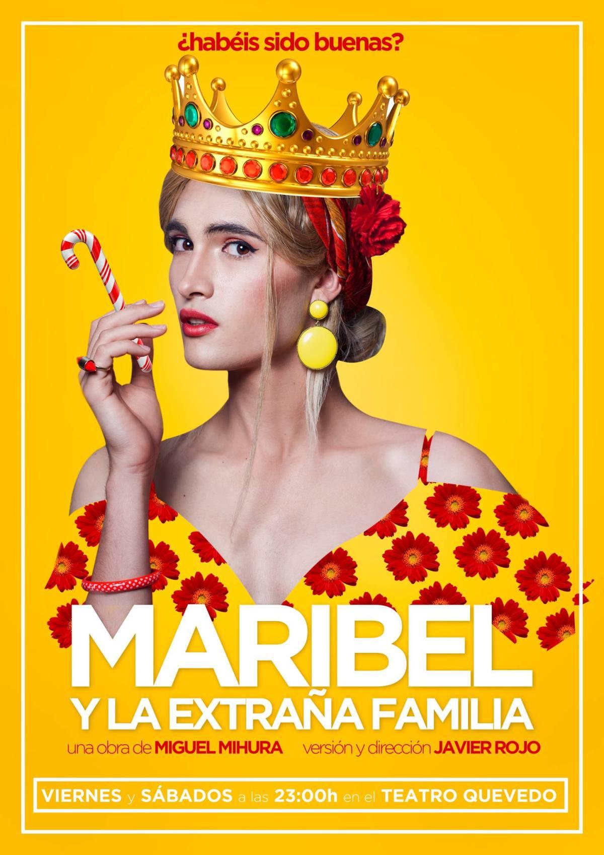 MARIBEL Y LA EXTRAÑA FAMILIA en el Teatro Quevedo