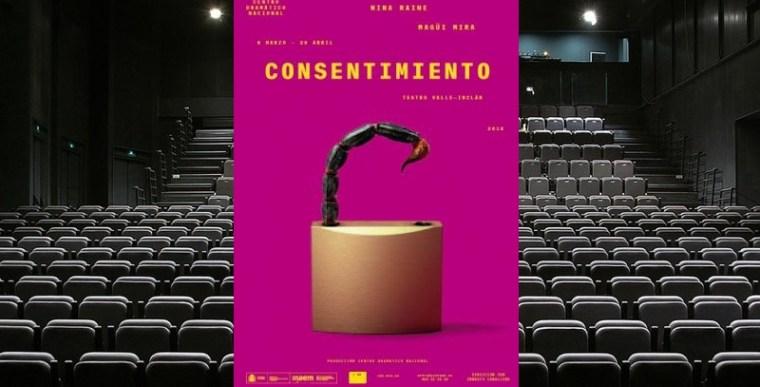 CONSENTIMIENTO en el Teatro Valle Inclán