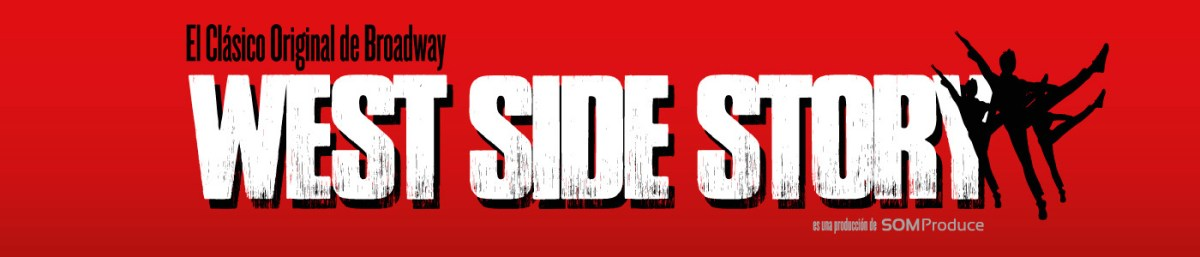 WEST SIDE STORY en el Teatro Calderón