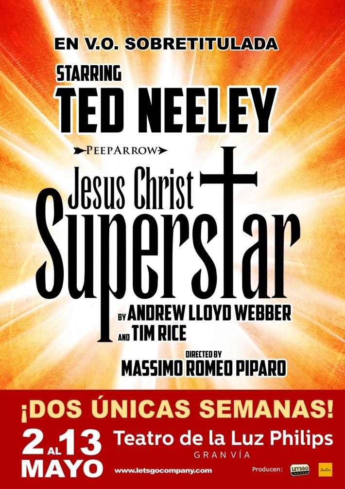 Jesus Christ Superstar, ¡DOS ÚNICAS SEMANAS!!