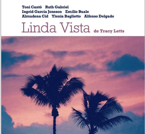 LINDA VISTA de Tracy Letts , con Toni Cantó, Ruth Gabriel, Emilio Buale