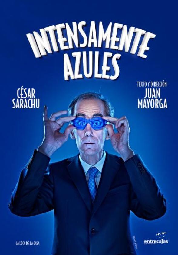 INTENSAMENTE AZULES de Juan Mayorga