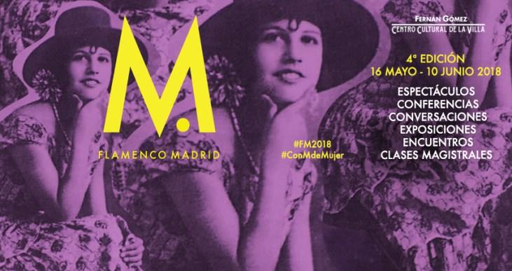 Flamenco Madrid 2018 4ª Edición - #ConMdeMujer