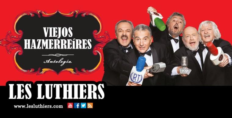 VIEJOS HAZMERREÍRES de Les Luthiers, Palacio Municipal de Congresos