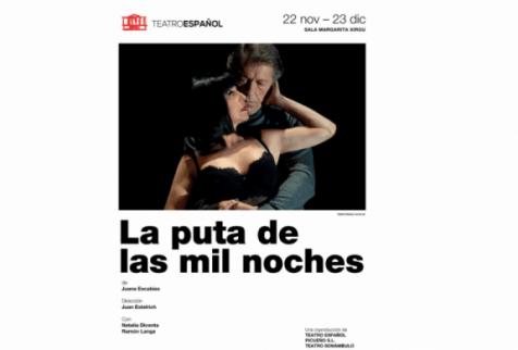 LA PUTA DE LAS MIL NOCHES en el Teatro Español