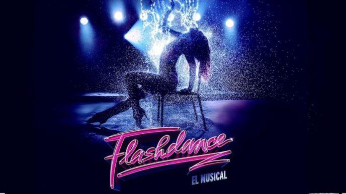 FLASHDANCE el Musical