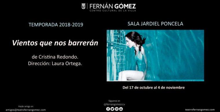 VIENTOS QUE NOS BARREN en el Teatro Fernán Gómez