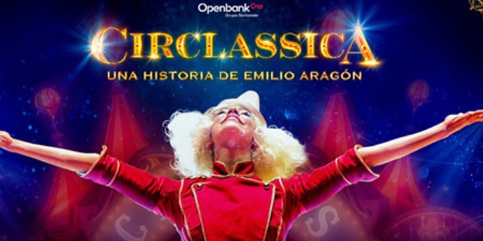 CIRCLASSICA, una historia de Emilio Aragón, en Ifema