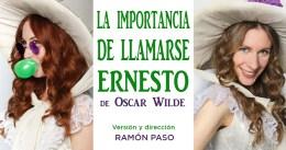 LA IMPORTANCIA DE LLAMARSE ERNESTO en el Teatro Lara