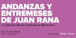 ANDANZAS Y ENTREMESES DE JUAN RANA en el Teatro de la Comedia