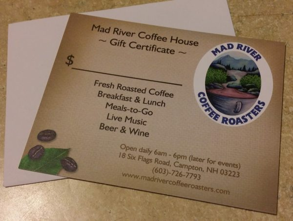 Mad River Coffee House gift certificate