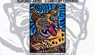 New Featured Artist : J. Gregory Cisneros