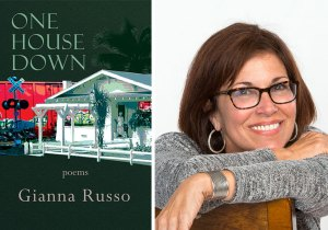 One House Down--Poetry by Gianna Russo