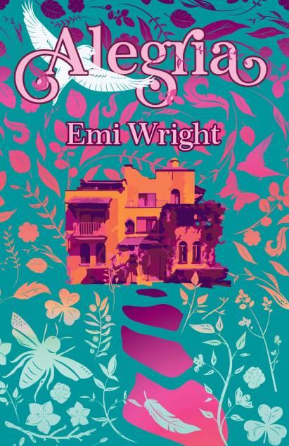 Alegria, a novel by Emi Wright