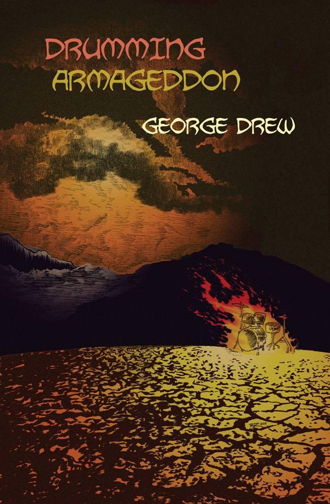 Drumming Armageddon, poetry by George Drew