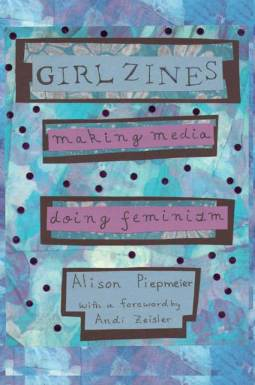 cover image of girl zines by Alison Piepmeier