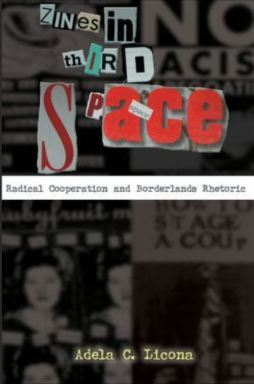 Title image of Zines in third space by Adela Licona