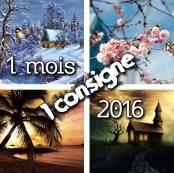 1 mois 1 consigne 2016