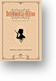 del amor al olvido. Premio de poesía Jorge Guillén 2006