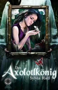 Cover der Axolotlkönig