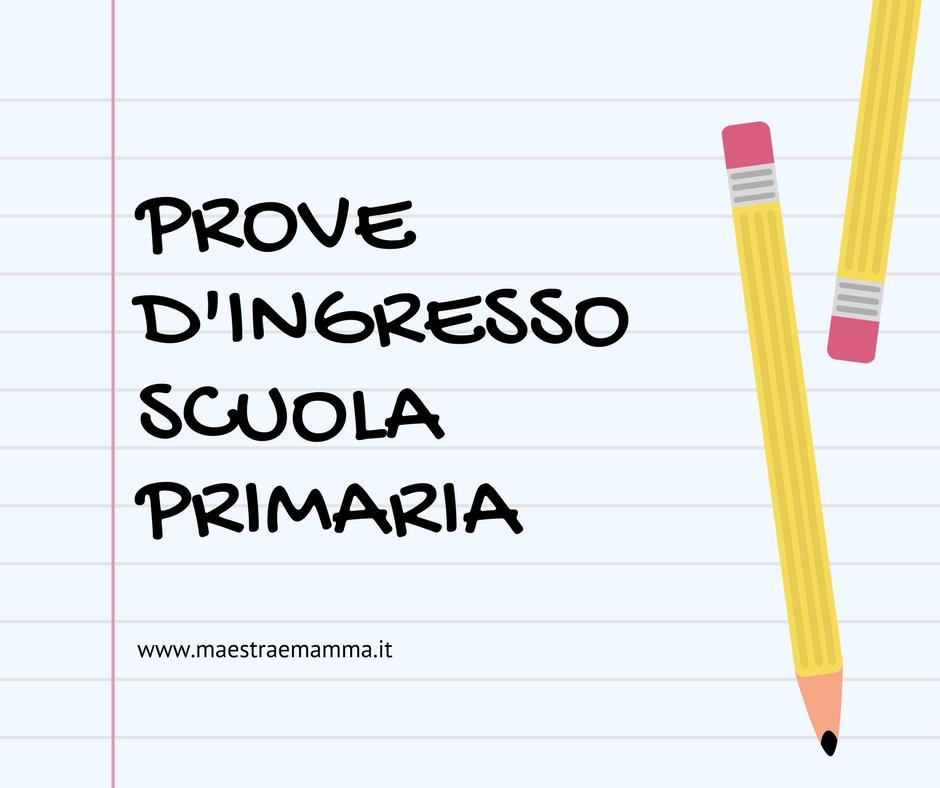 Raccolta di prove d'ingresso per la scuola primaria