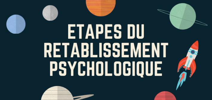Les étapes du rétablissement psychologique en santé mentale