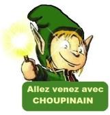 venez avec choupinain