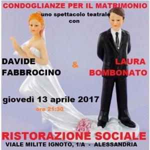"""Condoglianze per il matrimonio: alla Ristorazione Sociale nuovo spettacolo per la rassegna """"Voglia di Teatro"""" CorriereAl"""