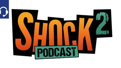 Photo of Schon gehört? Der SHOCK2 Podcast Folge 26 – Games, Comics, Movies & More
