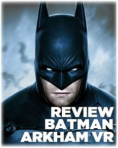 Review: Batman: Arkham VR