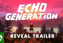 Photo of Xbox Games Showcase: Echo Generation für Xbox präsentiert